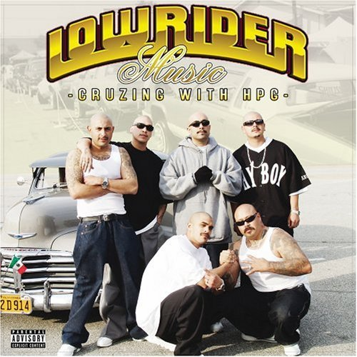 Lowrider Music Lowrider Music Explicit Version