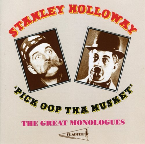 Stanley Holloway Pick Oop Tha Musket