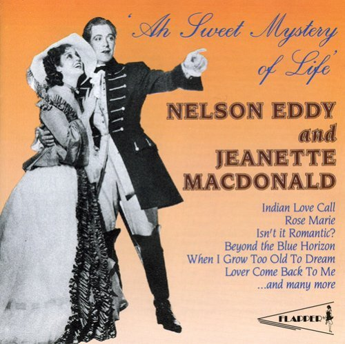 Macdonald Eddy Ah! Sweet Mystery Of Life