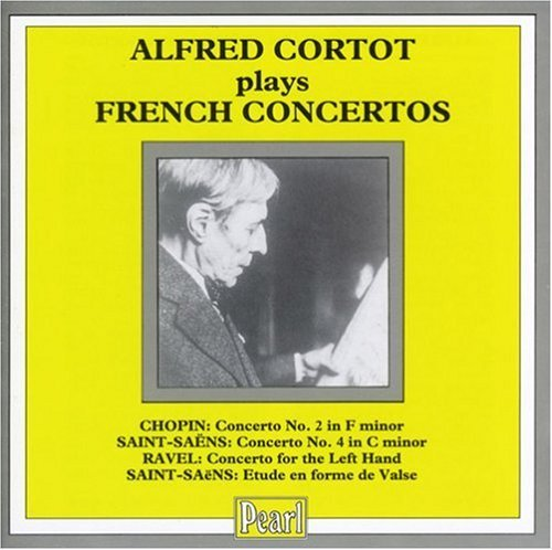 Alfred Cortot Plays French Piano Conc Cortot (pno) Munch & Barbirolli Various