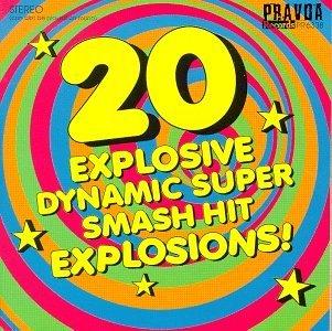 Twenty Explosive Dynamic Su/20 Explosive Dynamic Super Sma@Reivers/Smashing Pumpkins@Young Fresh Fellows/God's Acre