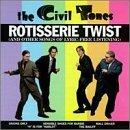 Civil Tones/Rotisserie Twist
