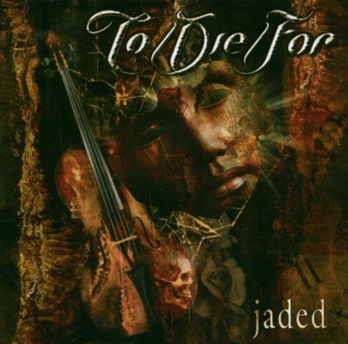 to-die-for-jaded
