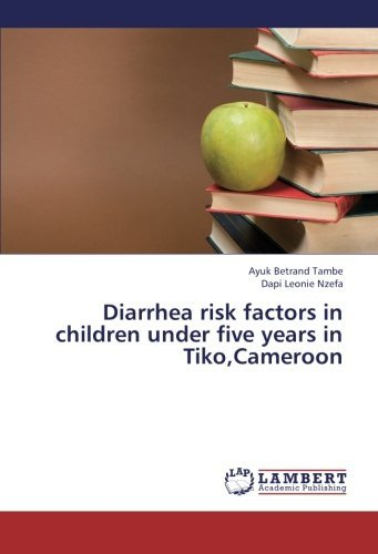 Tambe Ayuk Betrand Diarrhea Risk Factors In Children Under Five Years