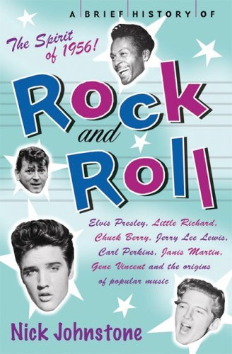 Nick Johnstone A Brief History Of Rock 'n' Roll