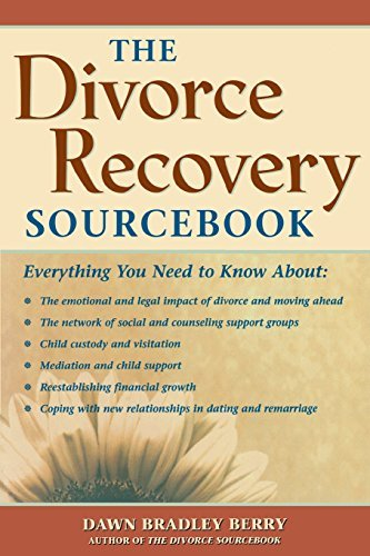 Dawn Bradley Berry The Divorce Recovery Sourcebook