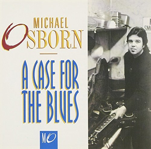 Osborn Michael Case For The Blues