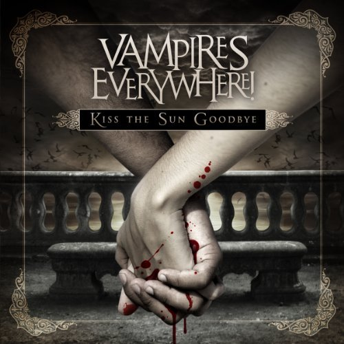 vampires-everywhere-kiss-the-sun-goodbye