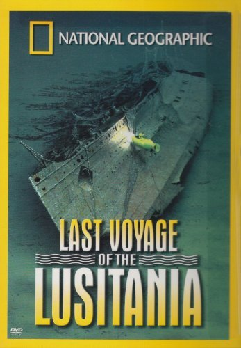 Last Voyage Of The Lusitania National Geograhpic Nr