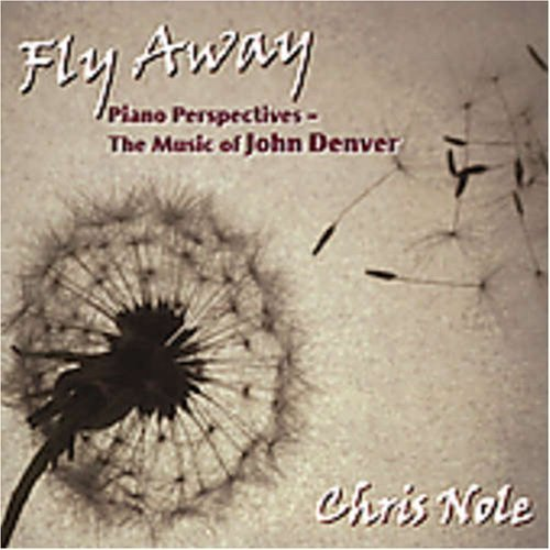 chris-nole-fly-away-music-of-john-denver