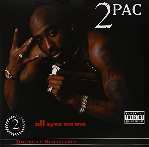 2pac All Eyez On Me Explicit Version Remastered