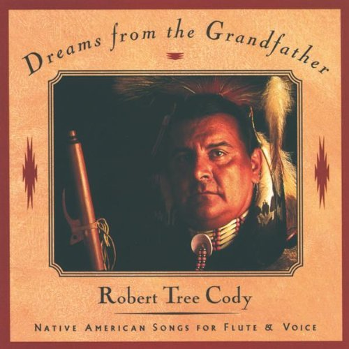 Robert Tree Cody Dreams From The Grandfather