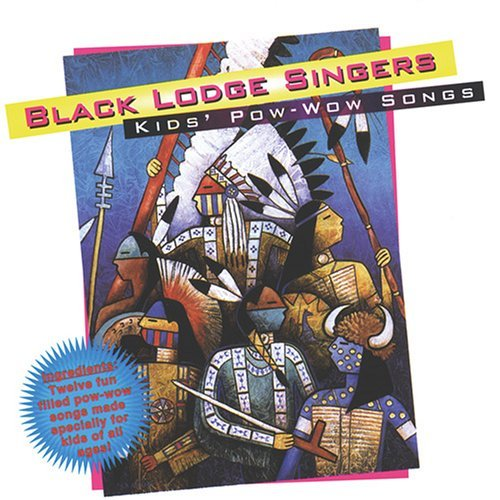 Black Lodge Singers/Kid's Pow Wow Songs