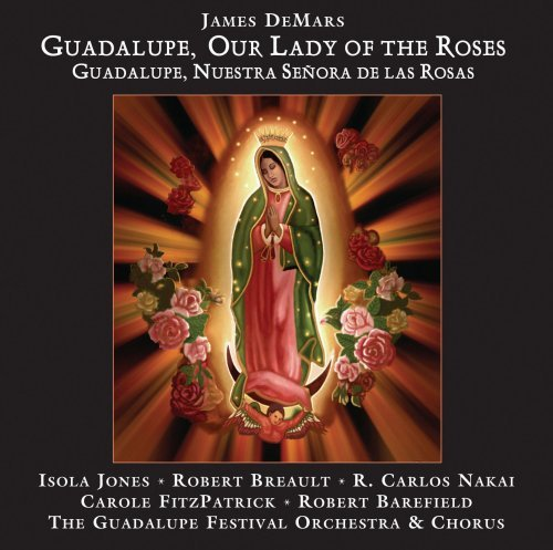 Jones Breault Guadalupe Our Lady Of The Rose