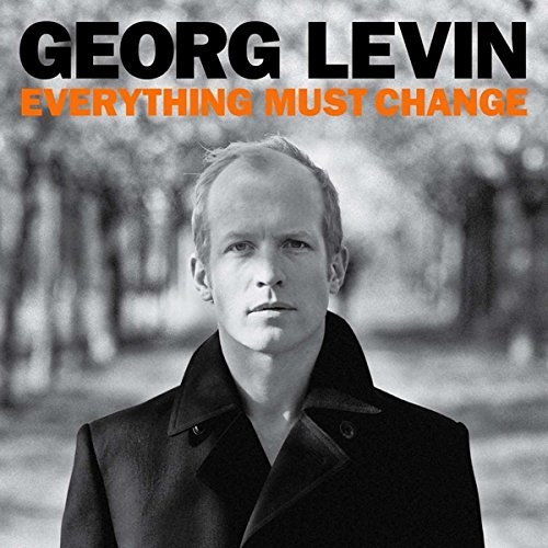 Georg Levin Everything Must Change