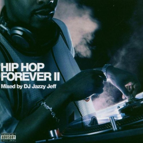 Dj Jazzy Jeff Vol. 2 Hip Hop Forever