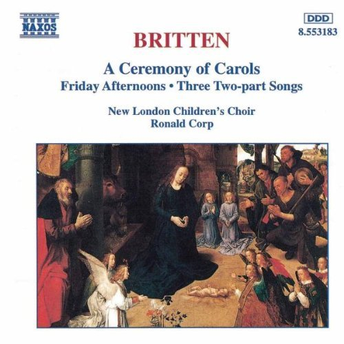 B. Britten Ceremony Of Carols Op. 28 Corp New London Children's Cho