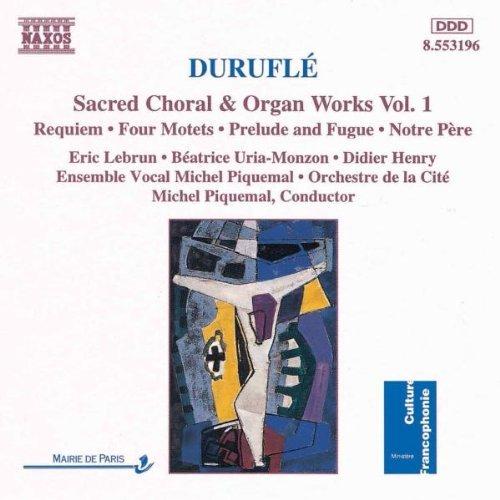 m-durufle-vol-1-sacred-choral-organ-w-lebrun-uria-monzon-henry-piquemal-cite-orch