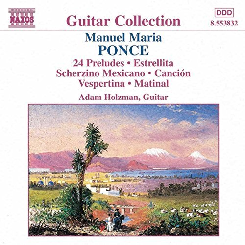 M. Ponce Guitar Music Vol. 1 Holzman*adam (gtr)