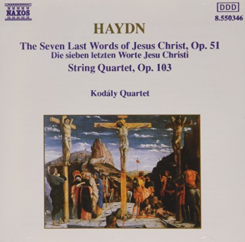J. Haydn Seven Last Words Of Christ Qt Kodaly Qt