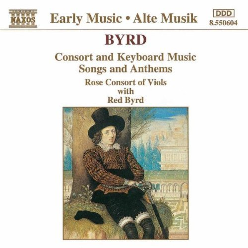 W. Byrd Consort & Keyboard Music Rose Consort
