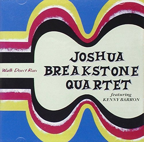 joshua-breakstone-walk-dont-run