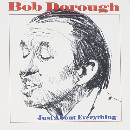 Bob Dorough Just About Everthing