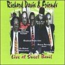 Richard & Friends Davis/Live At Sweet Basil