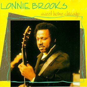 Lonnie Brooks/Sweet Home Chicago