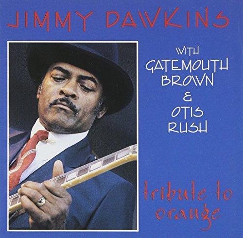 Jimmy Dawkins/Tribute To Orange