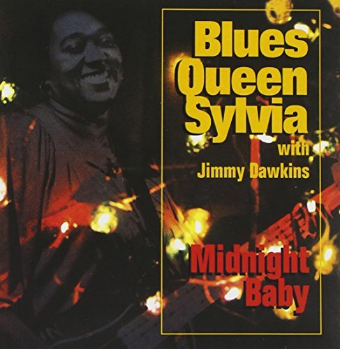 Blues Queen Sylvia Midnight Baby