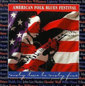 American Folk Blues Festiva 1962 65 American Folk Blues Fe