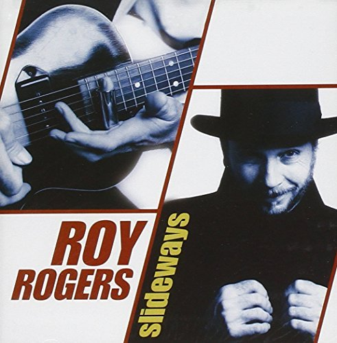 Roy Rogers Slideways