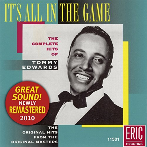 Tommy Edwards It's All In The Game