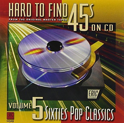 Hard To Find 45's On CD Vol. 5 60's Pop Classics Sonny & Cher Cosby Hard To Find 45's On CD