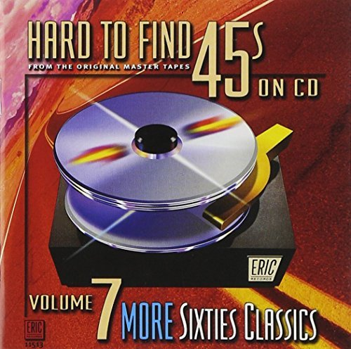 Hard To Find 45's On CD Vol. 7 More Sixties Classics Remastered Incl. Booklet Hard To Find 45's On CD