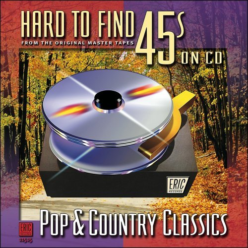 Hard To Find 45's On CD Pop & Country Classics Jones Clark Allen Hard To Find 45's On CD