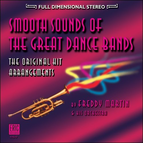 Freddy Martin & His Orchestra Smooth Sounds Of The Great Dan