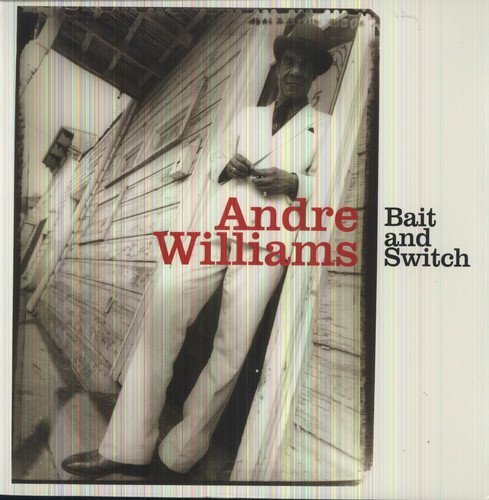 Williams Andre Bait & Switch
