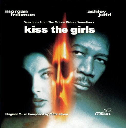 Kiss The Girls Soundtrack