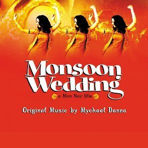 Monsoon Wedding Soundtrack Music By Mychael Danna
