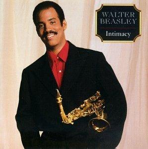 Walter Beasley/Intimacy