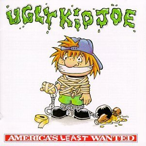 Ugly Kid Joe America's Least Wanted Clean Version