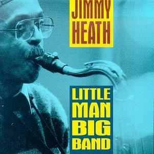 jimmy-heath-little-man-big-band
