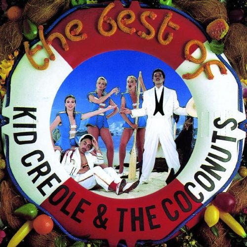 Kid Creole & The Coconuts Best Of Kid Creole & The Cocon Import Gbr