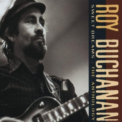 Roy Buchanan Sweet Dreams Anthology