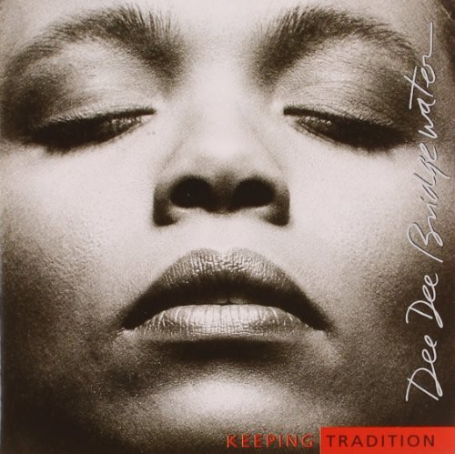 Dee Dee Bridgewater Keeping Tradition