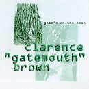 clarence-gatemouth-brown-gates-on-the-heat