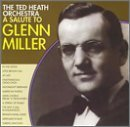Heath Ted Orchestra Salute To Glenn Miller