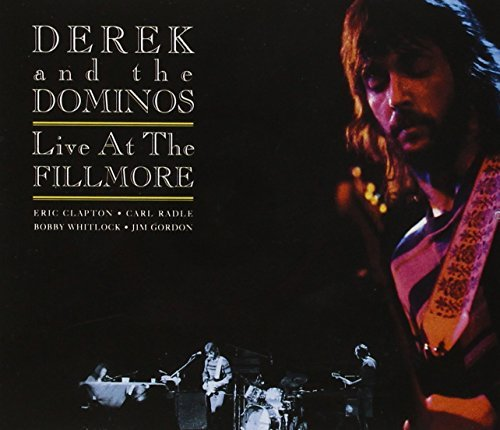 Derek & The Dominos Live At The Fillmore (deluxe E 2 CD